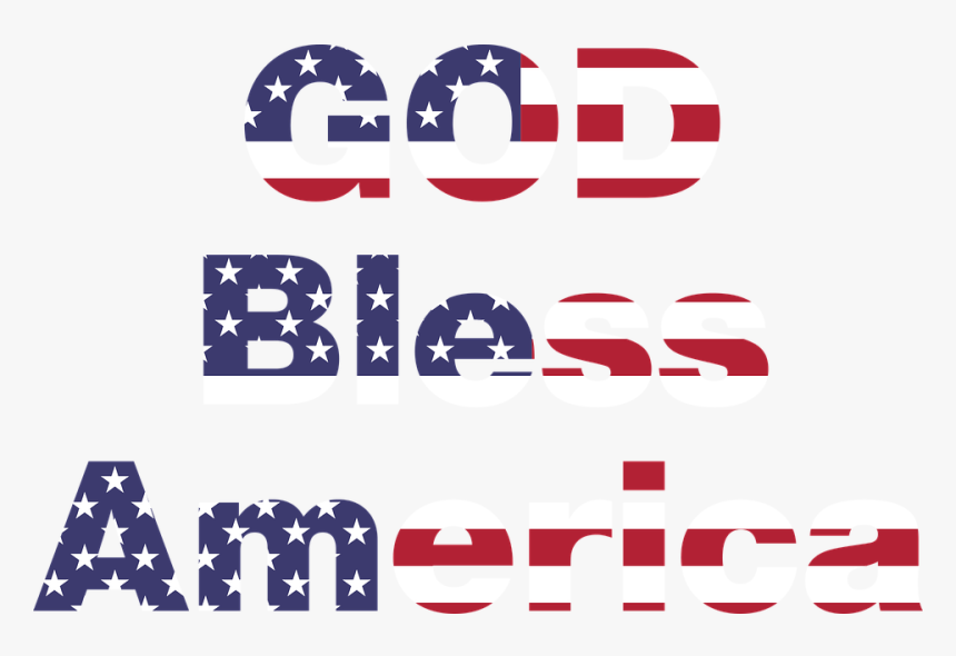 God, Bless, America, United States, Usa, Flag, Politics - God Bless America Transparent Background, HD Png Download, Free Download