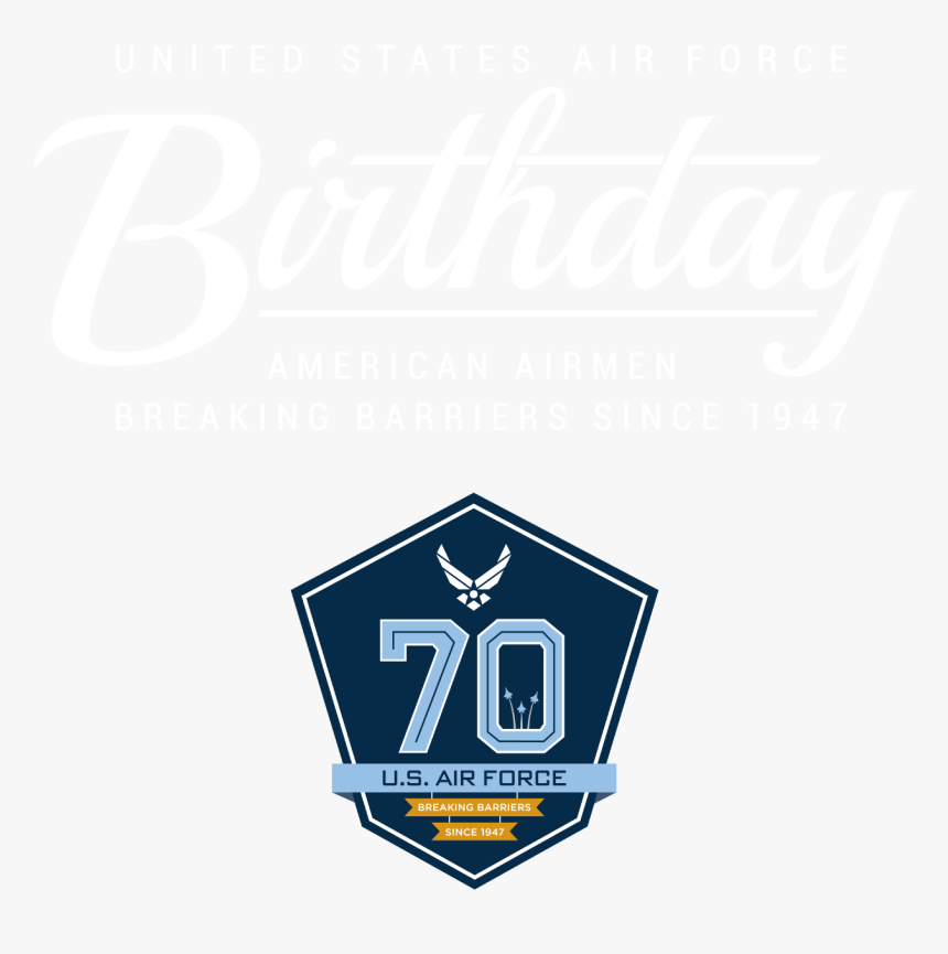 United States Air Force Birthday, American Airmen Breaking - Traffic Sign, HD Png Download, Free Download