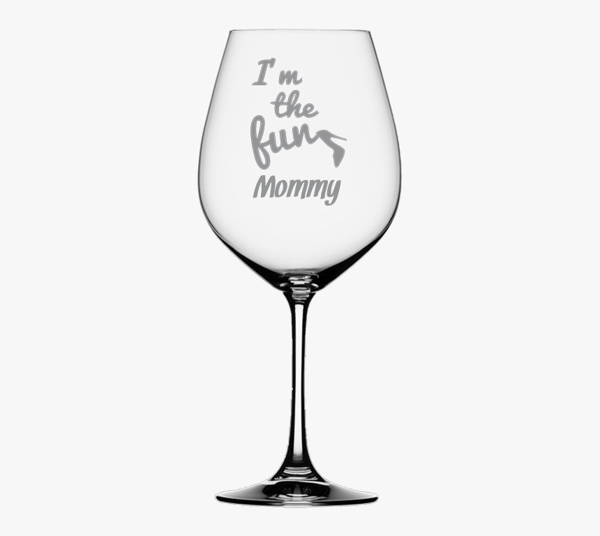 "I""m The Fun Mommy Wine Glass - Sandblast On Wine Glass, HD Png Download, Free Download"