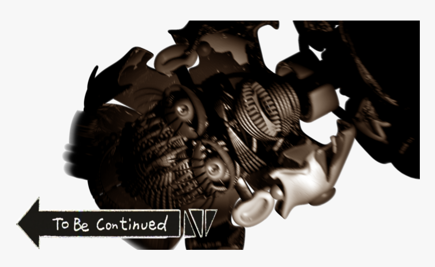 To Be Continued Meme Photo - Sister Location Jumpscares, HD Png Download, Free Download
