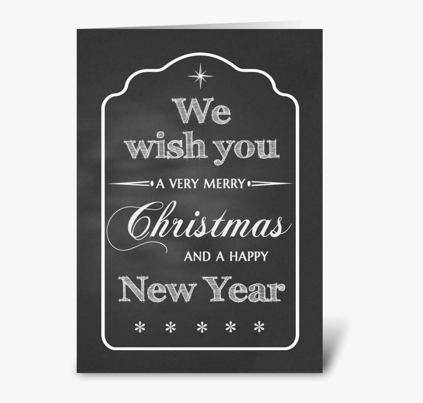 Chalkboard We Wish You A Merry Christmas Greeting Card - Christmas, HD Png Download, Free Download