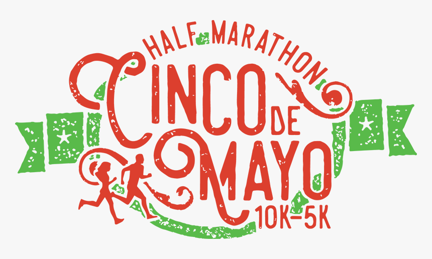 Cinco De Mayo Half Marathon, 10k, 5k - Graphic Design, HD Png Download, Free Download