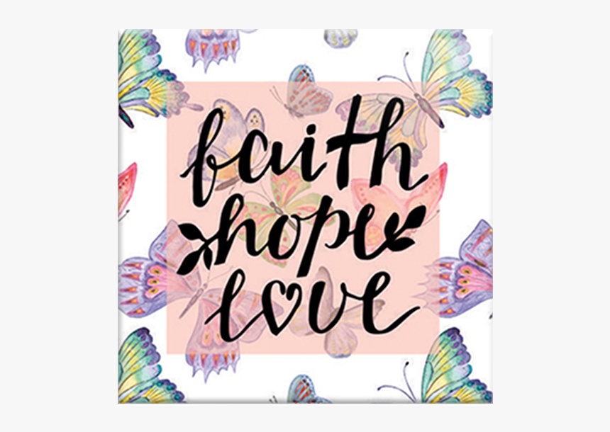 Faith Hope Love Pink, HD Png Download, Free Download