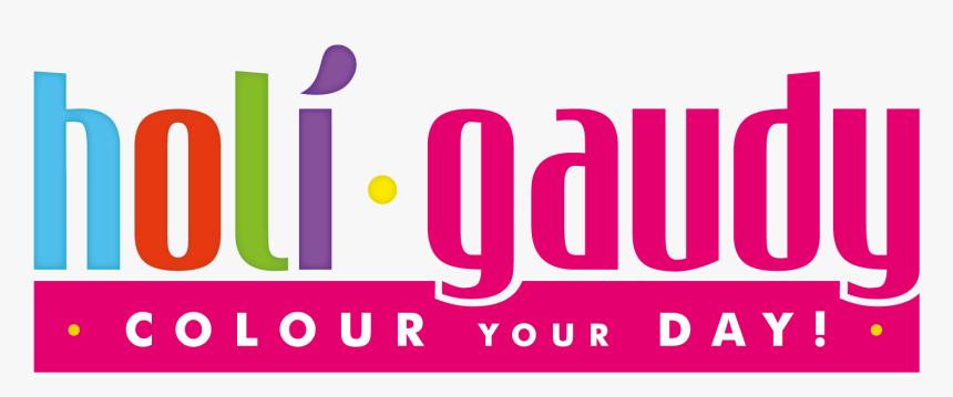 Holi Gaudy , Png Download - Holi Gaudy, Transparent Png, Free Download