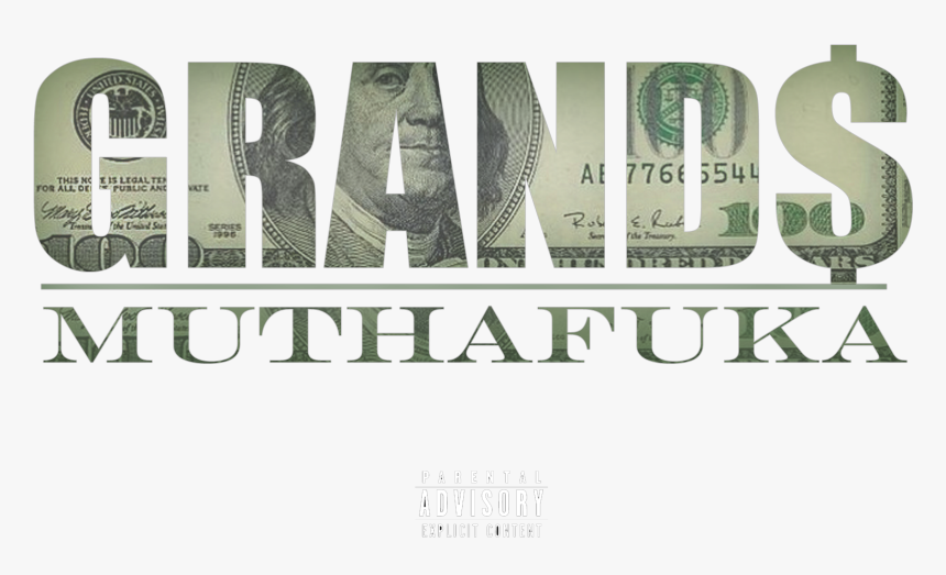 New Mixtape Project From Grands Coming Soon - 100 Dollar Bill, HD Png Download, Free Download