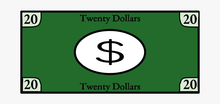Twenty Dollar Bill, - Sign, HD Png Download, Free Download
