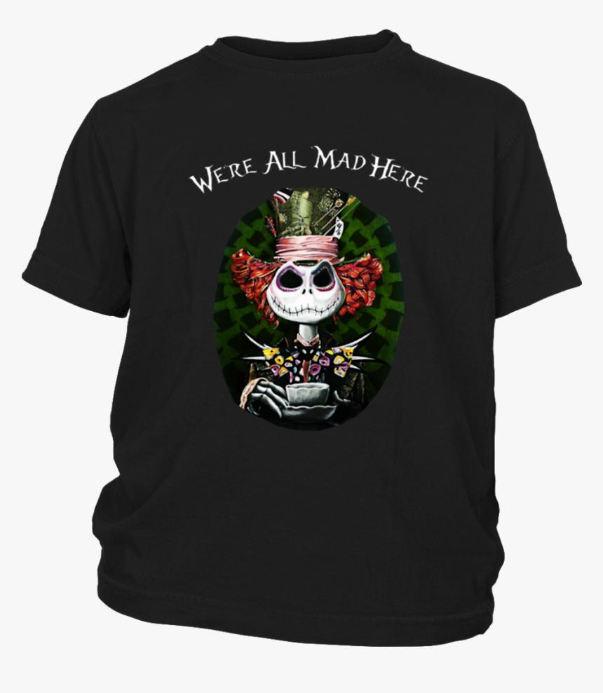 "Jack Skellington We""re All Mad Here Mad Hatter T-shirt - Shirt, HD Png Download, Free Download"