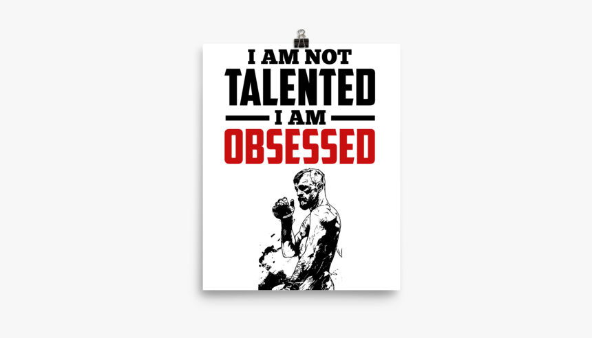 I M Not Talented I M Obsessed, HD Png Download, Free Download