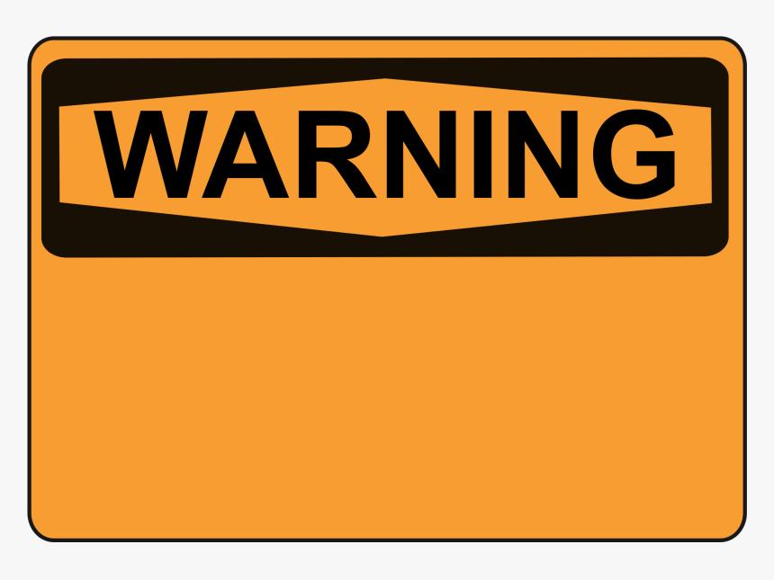 Clip Art Free Library Warning Orange Big Image Png - Blank Warning Sign Png, Transparent Png, Free Download