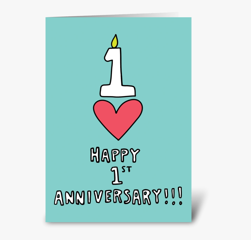 happy 1st anniversary greeting card poster hd png download kindpng happy 1st anniversary greeting card