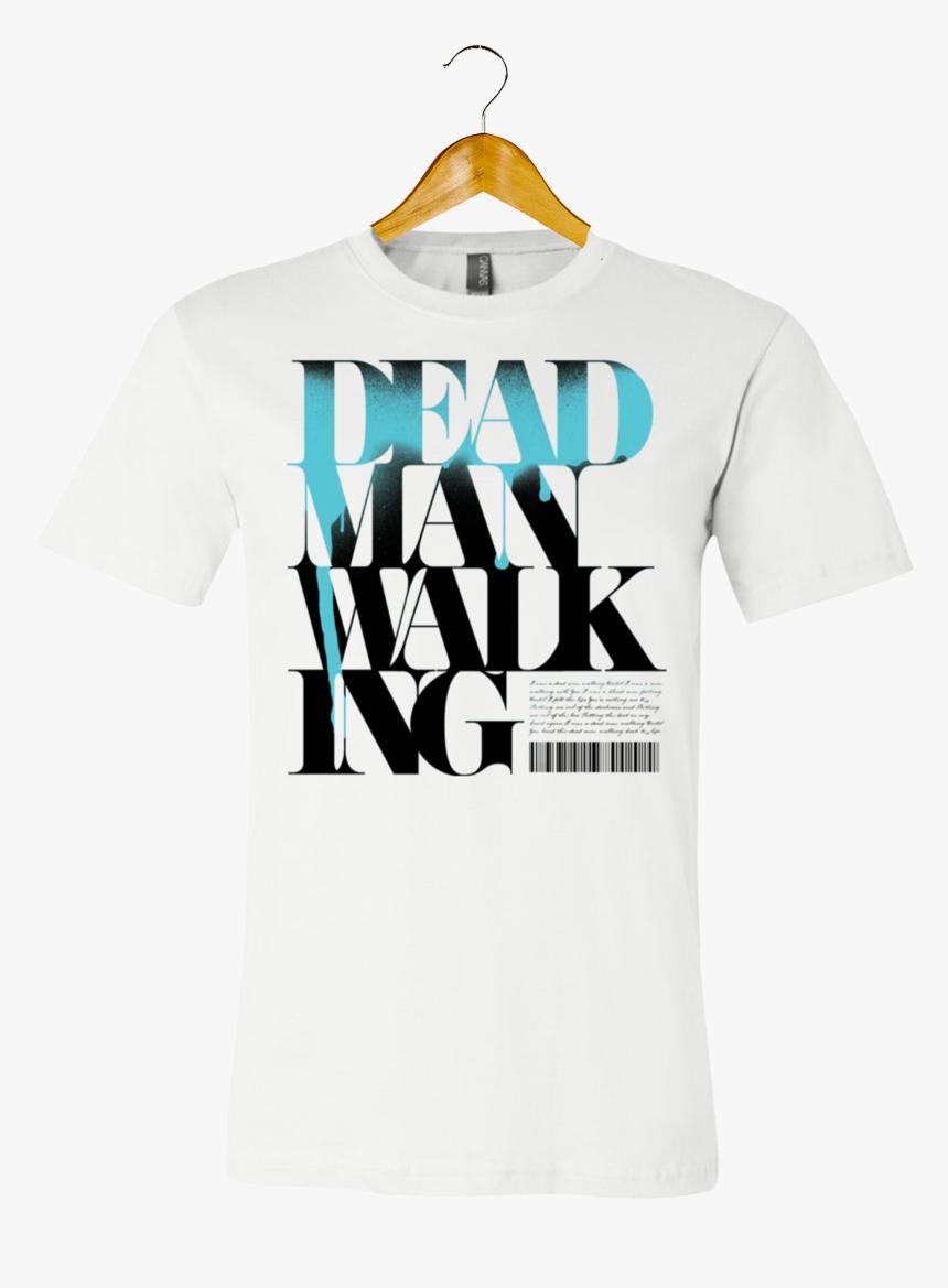 Dead Man Walking - Active Shirt, HD Png Download, Free Download