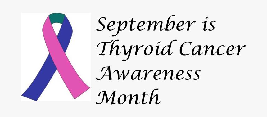 Thyroid Cancer Awareness September Hd Png Download Kindpng