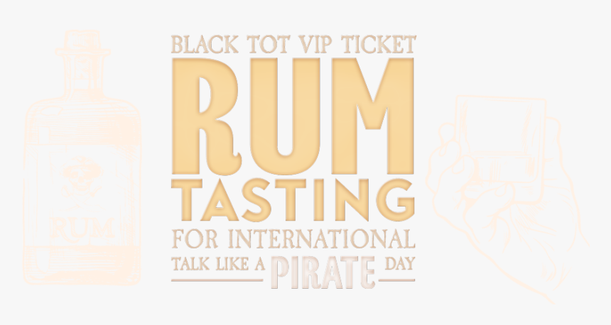 Black Tot Vip Ticket For Rum Tasting Event - Poster, HD Png Download, Free Download