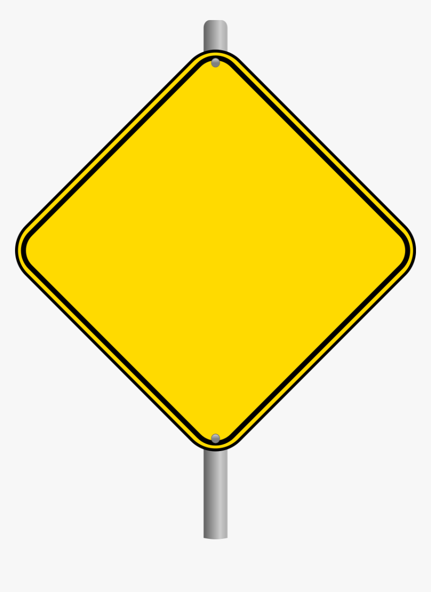 Blank Road Sign Png - Warning Blank Road Signs, Transparent Png, Free Download