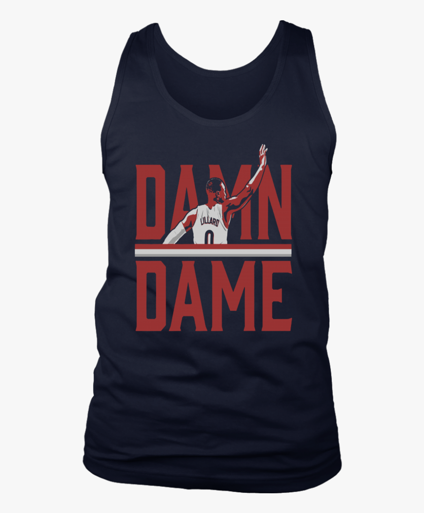 Damn Dame Shirt Damian Lillard, HD Png Download, Free Download