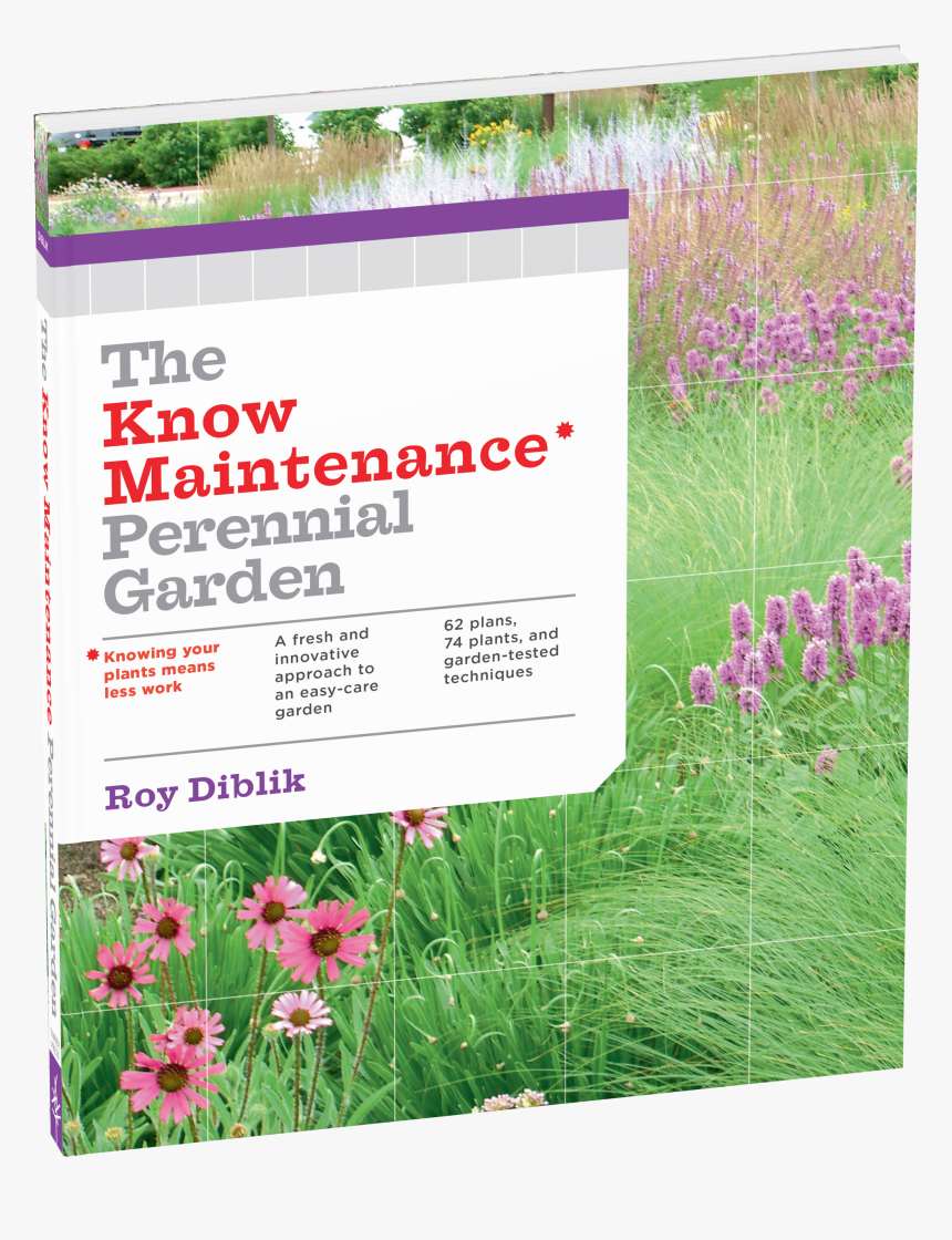 Cover - The Know Maintenance Perennial Garden, HD Png Download, Free Download