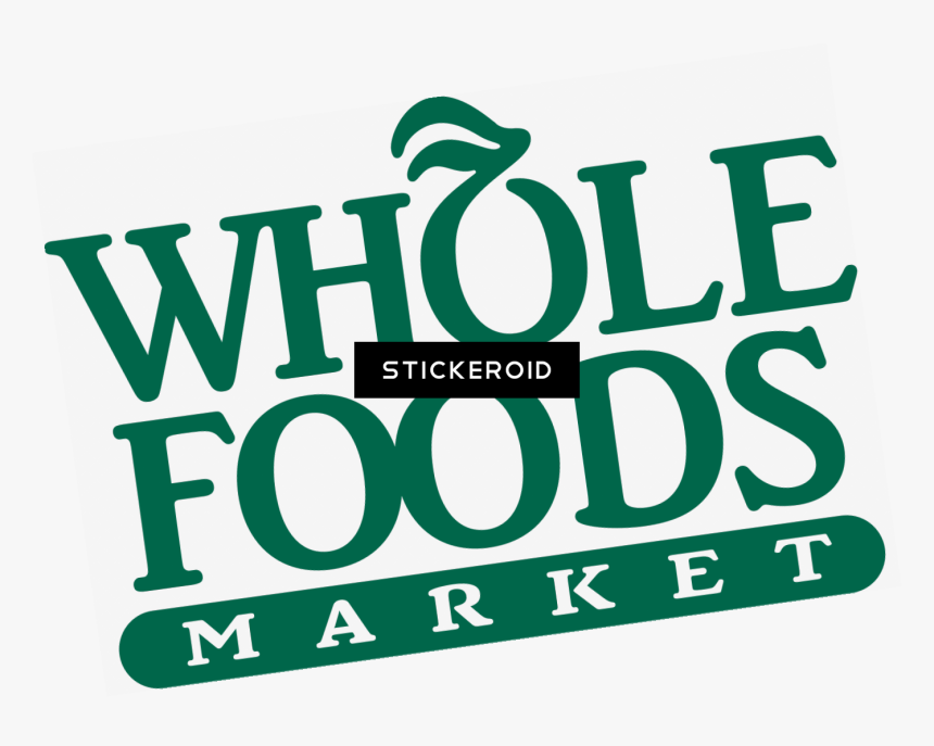 Whole Food Logo Png - Whole Foods, Transparent Png, Free Download