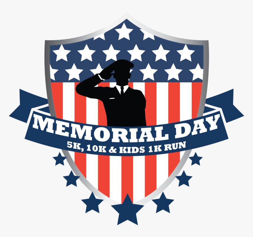 Memorial Day 5k, 10k & Kids 1k Run - Memorial Day Png Transparent, Png Download, Free Download