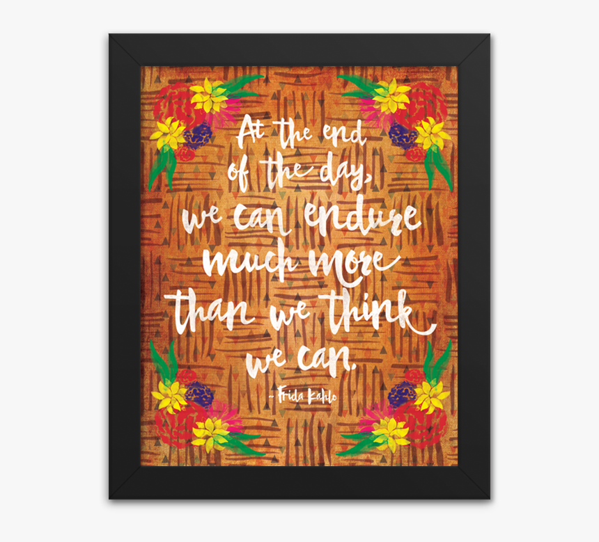 Frida Kahlo Endure Quotes, HD Png Download, Free Download