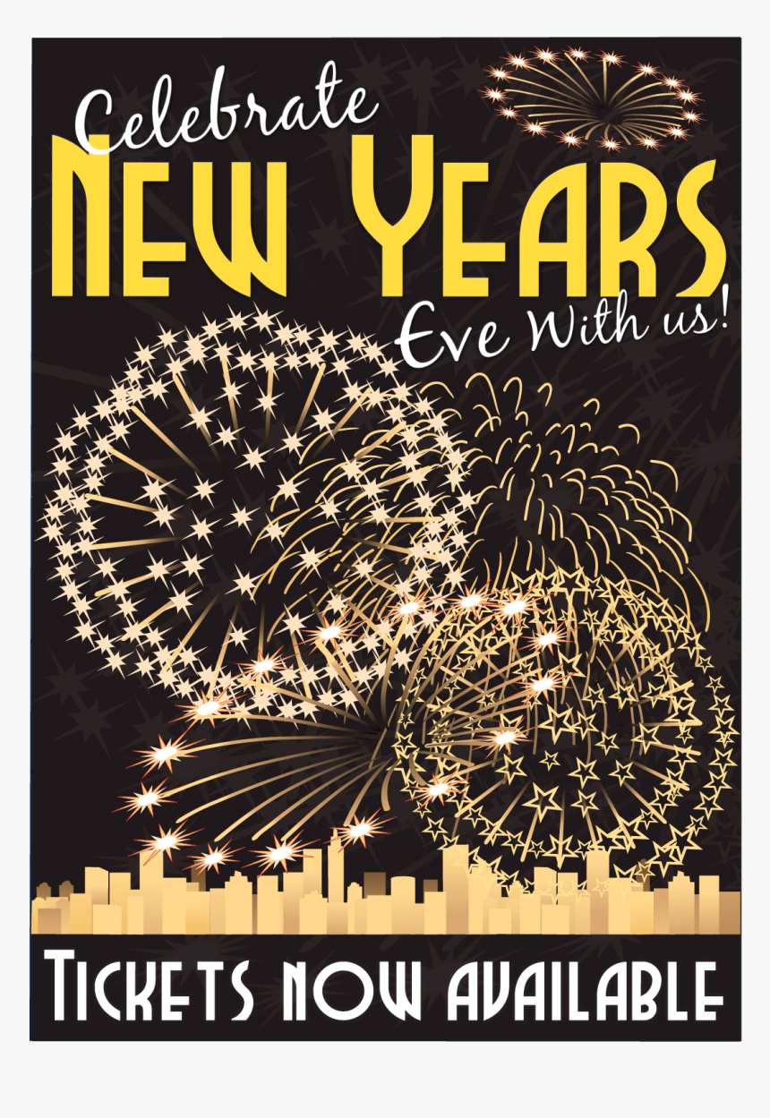 """Celebrate New Years Eve Poster""""  Title=""""celebrate New - New Years Eve Party Poster, HD Png Download, Free Download"""