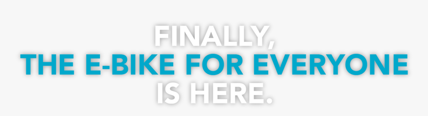 Finally, The E-bike For Everyone Is Here - Electric Blue, HD Png Download, Free Download