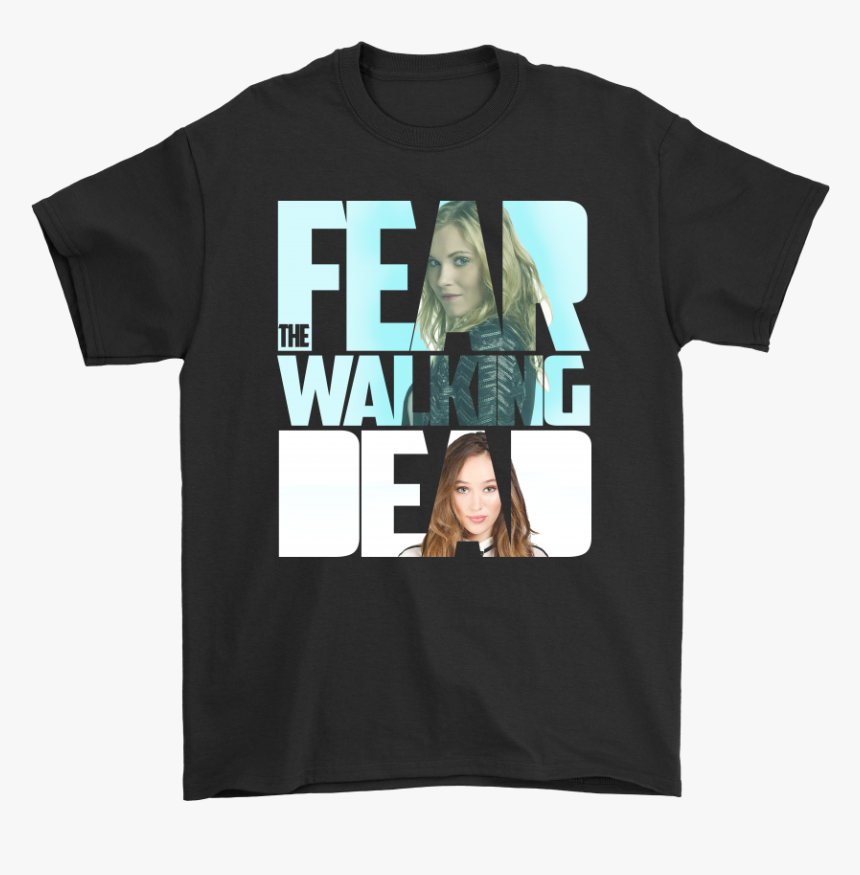 Fear The Walking Dead And More Shirts - Girl, HD Png Download, Free Download