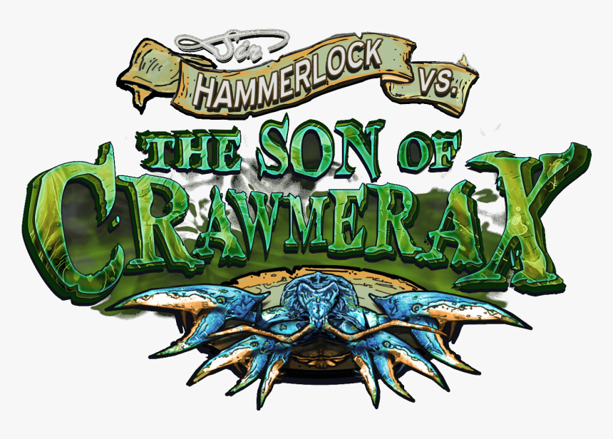 Borderlands 2 Sir Hammerlock And The Son Of Crawmerax - Borderlands 2 Crawmerax, HD Png Download, Free Download
