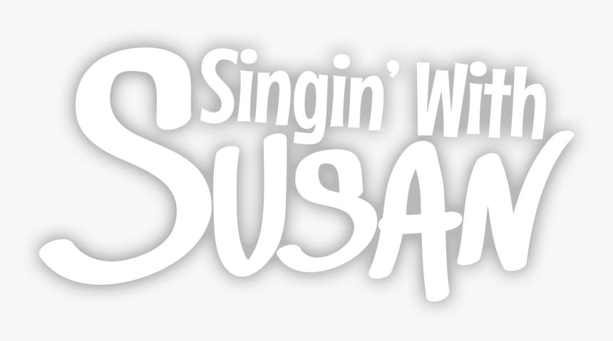 Singin, HD Png Download, Free Download
