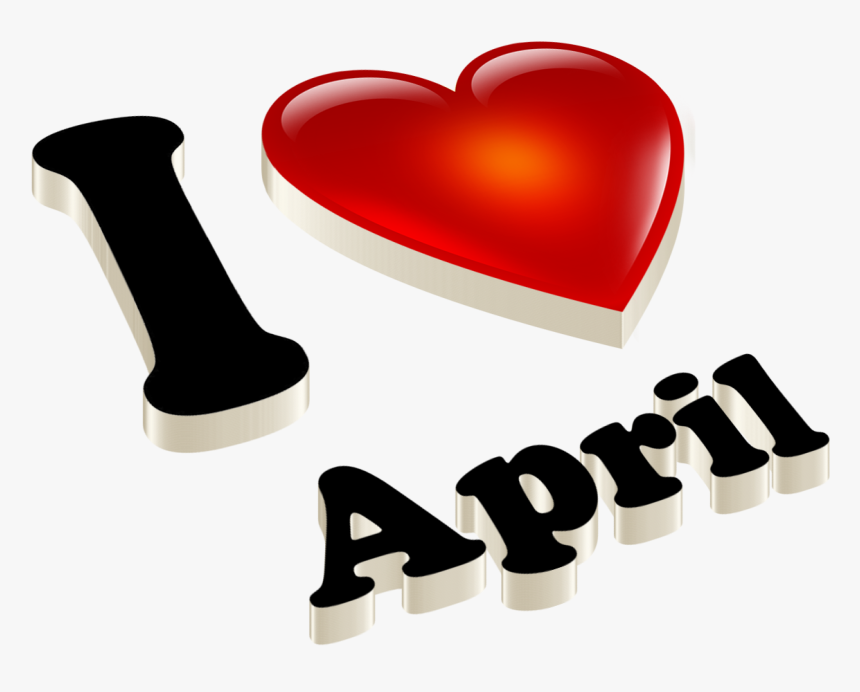April Heart Name Transparent Png - Heart, Png Download, Free Download