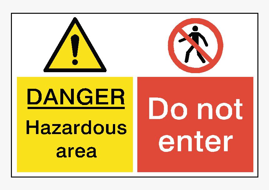 Danger Do Not Enter Dual Hazard Sign - Do Not Enter Hazardous Sign, HD Png Download, Free Download