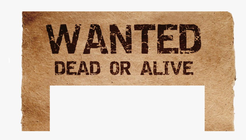 Wanted Poster, HD Png Download, Free Download