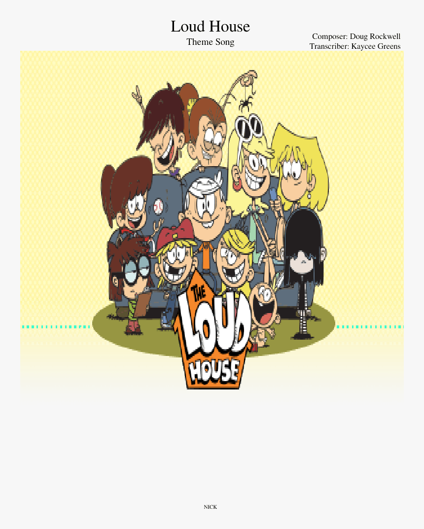 Loud House Theme Song Piano Sheet Music Hd Png Download Kindpng