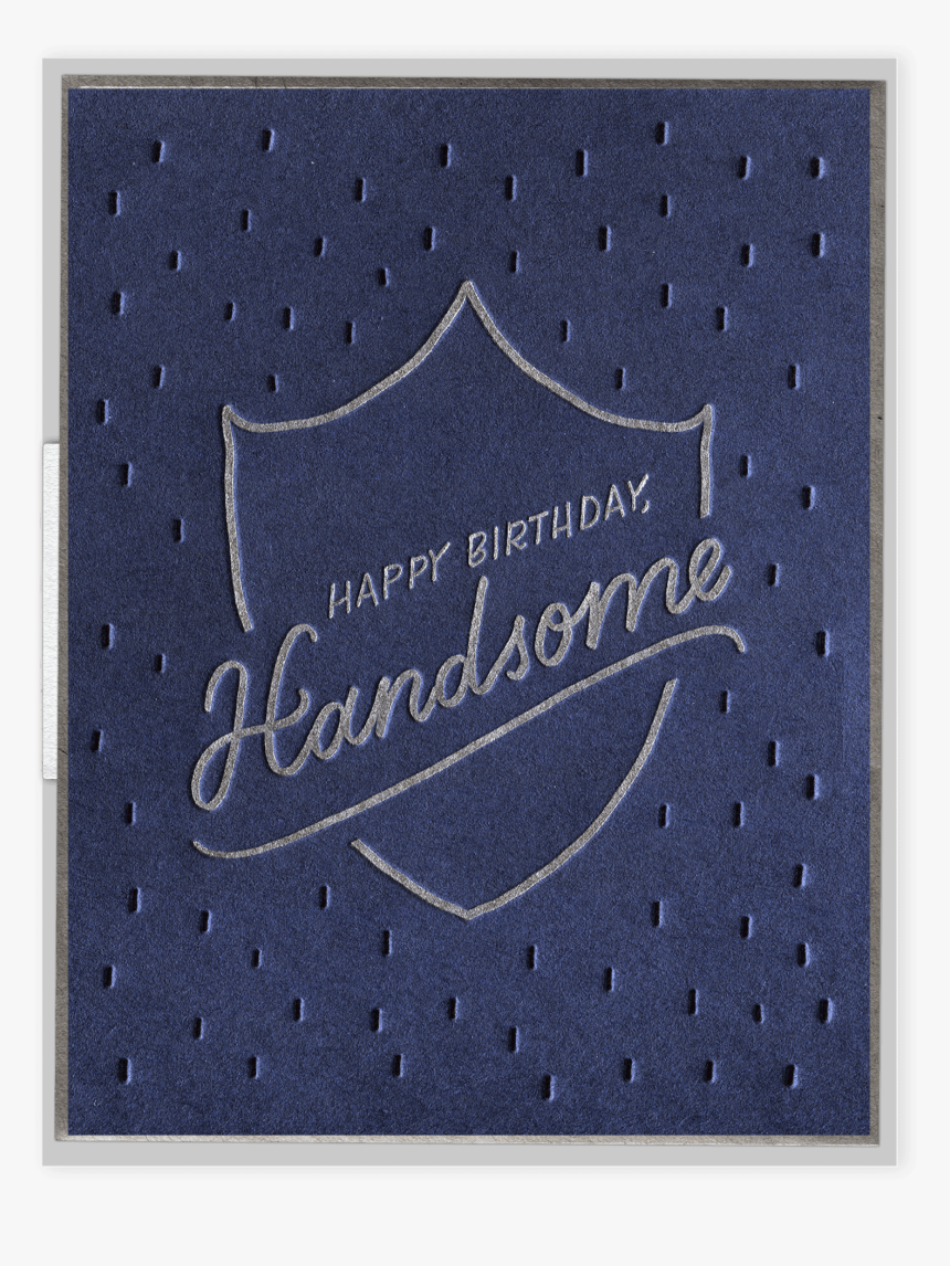 Happy Birthday Handsome Letterpress Greeting Card - Paper, HD Png Download, Free Download