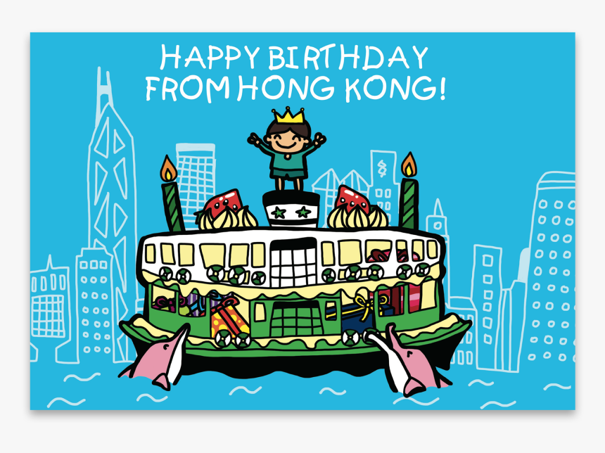 Happy Birthday From Hong Kong Blue Ferry - Happy Birthday Hong Kong, HD Png Download, Free Download