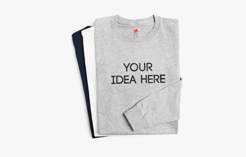 Long Sleeves - Your Idea Here Shirt, HD Png Download, Free Download