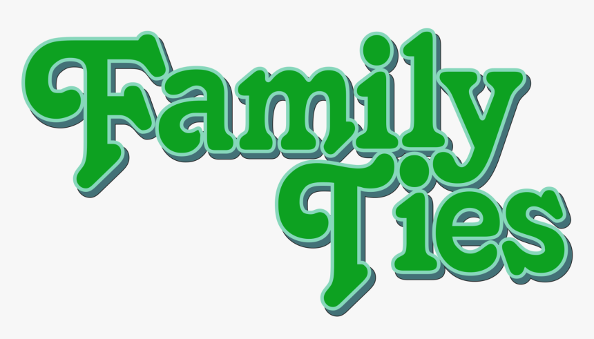 Transparent Emeraude Toubia Png - Family Ties Tv Show Logo, Png Download, Free Download
