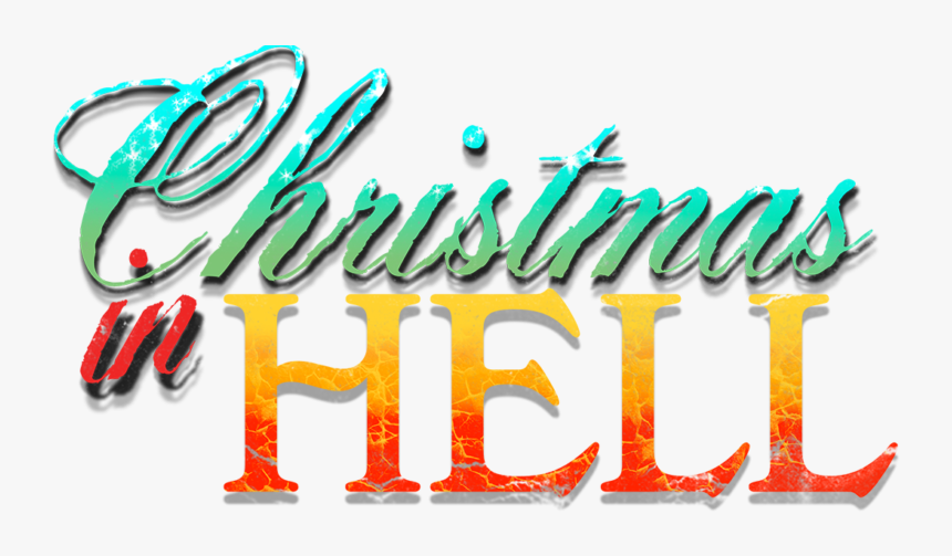 Christmas In Hell Logo - Calligraphy, HD Png Download, Free Download
