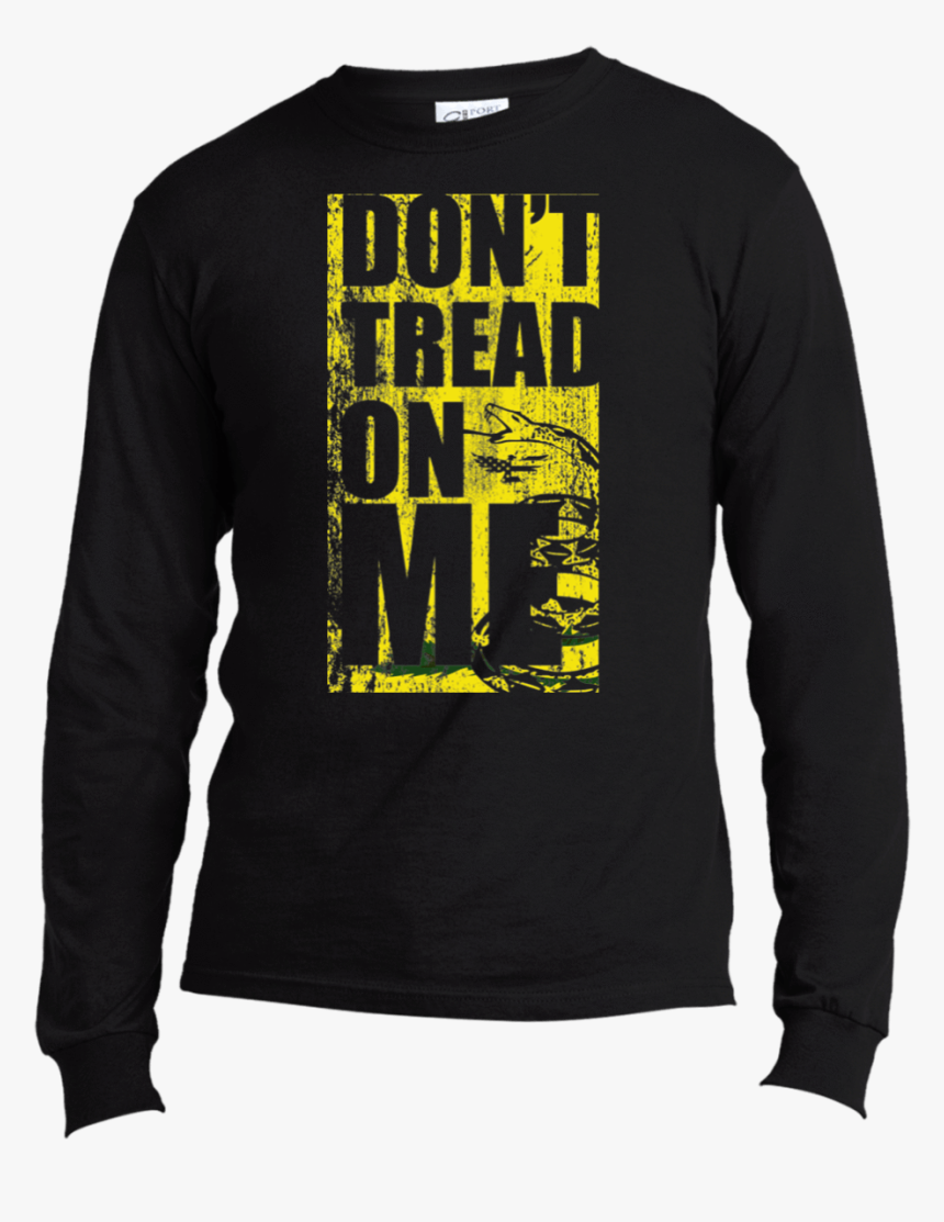 """Don""""t Tread On Me Gadsden Long Sleeve""""  Class= - Long-sleeved T-shirt, HD Png Download, Free Download"""