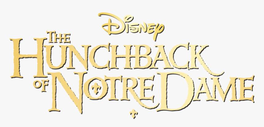 The Hunchback Of Notre Dame - Transparent Hunchback Of Notre Dame Logo, HD Png Download, Free Download