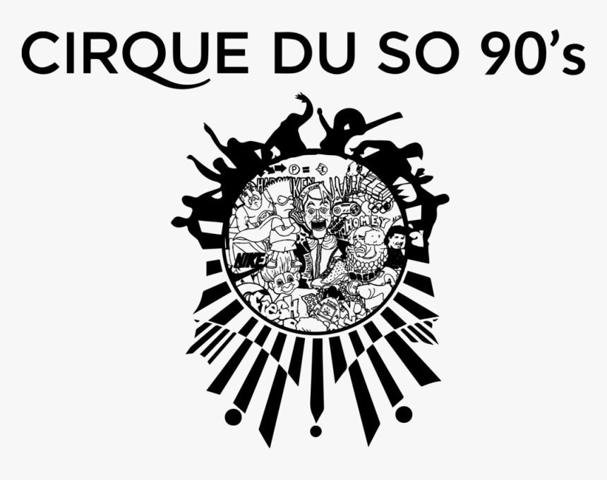 Cirque Du So 90's , Beheaded By Dmv Based Artist Cary - Cirque Du Soleil Logo Svg, HD Png Download, Free Download