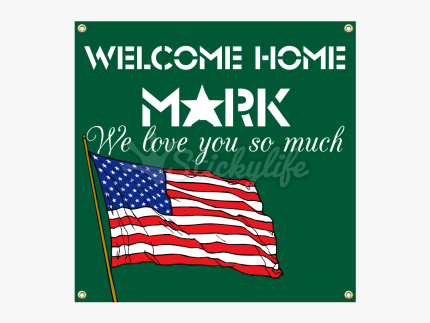 Welcome Home Vinyl Banner - Flag Of The United States, HD Png Download, Free Download