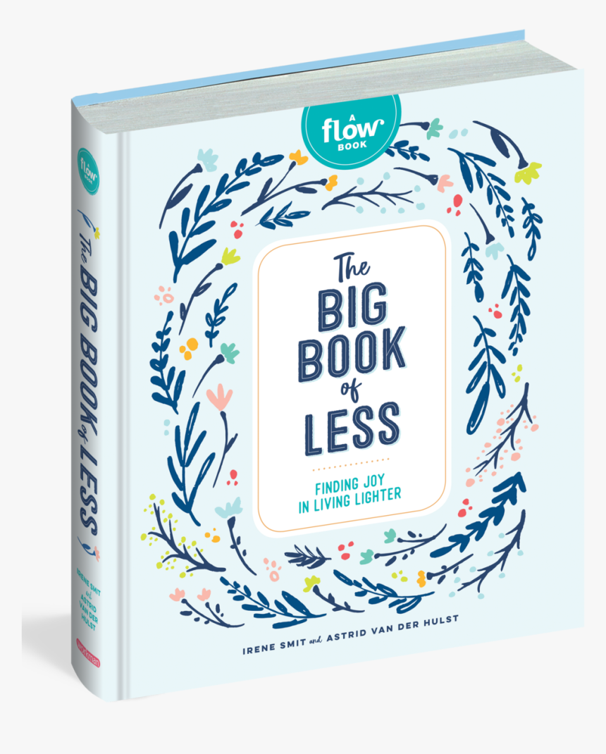 The Big Book Of Less, A Flow Book - Big Book Of Less, HD Png Download, Free Download