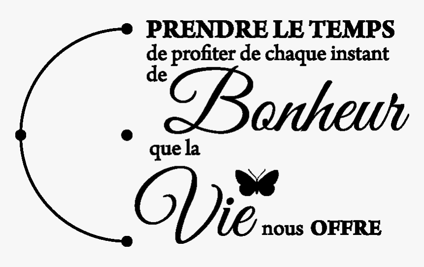 Prendre Le Temps Citation Hd Png Download Kindpng
