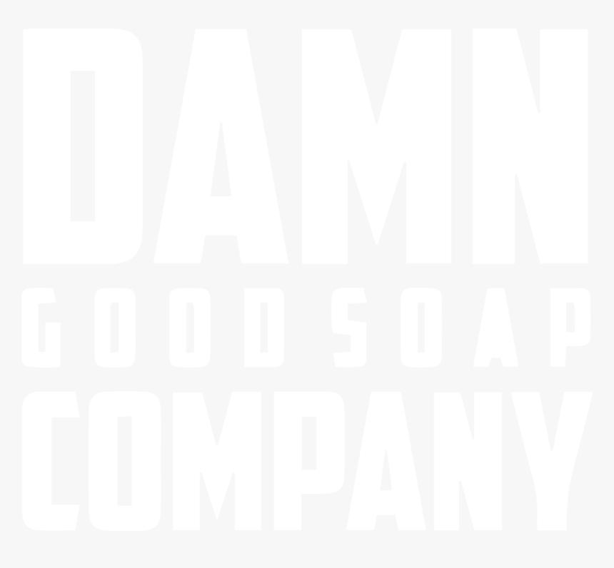 Damn Good Soap Logo, HD Png Download, Free Download