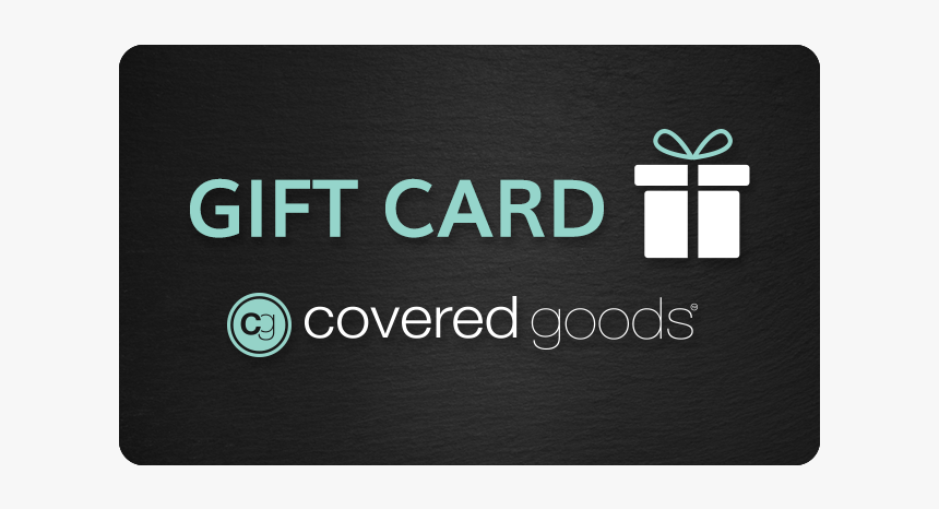 Gift Card For Covered Goods Multi Use Nursing Cover - Sign, HD Png Download, Free Download