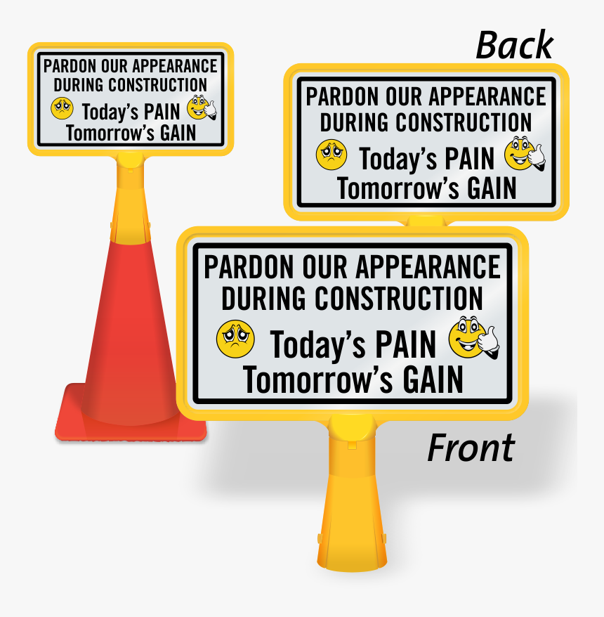 Pardon Appearance During Construction Coneboss Sign - Cartoon, HD Png Download, Free Download