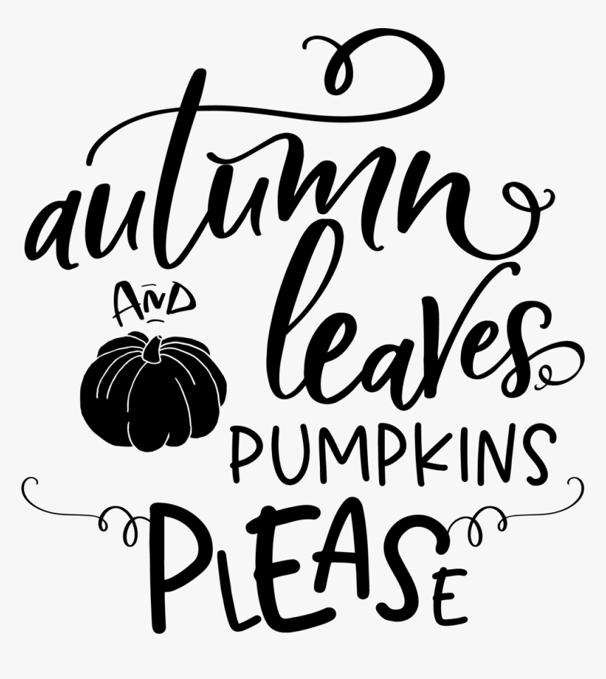 Autumn Leaves And Pumpkins Please - Autumn Leaves And Pumpkin Please, HD Png Download, Free Download