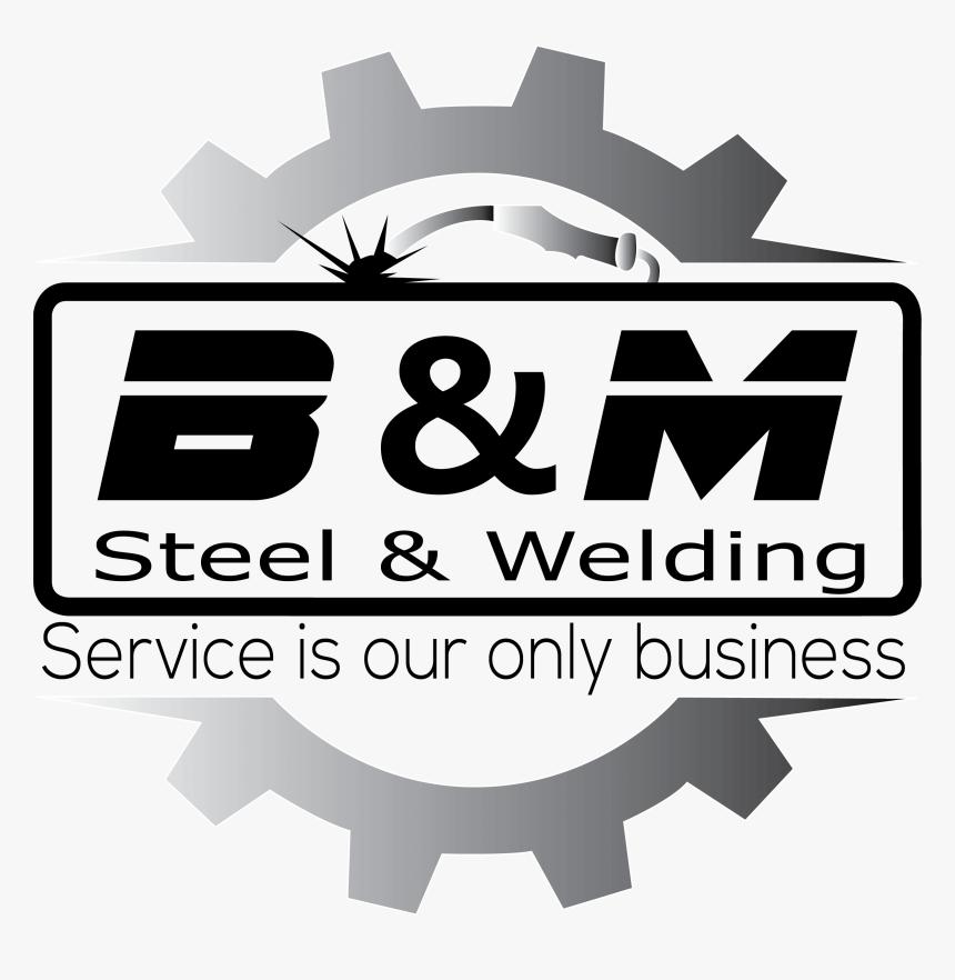 B & M Steel & Welding, Inc - Sign, HD Png Download, Free Download