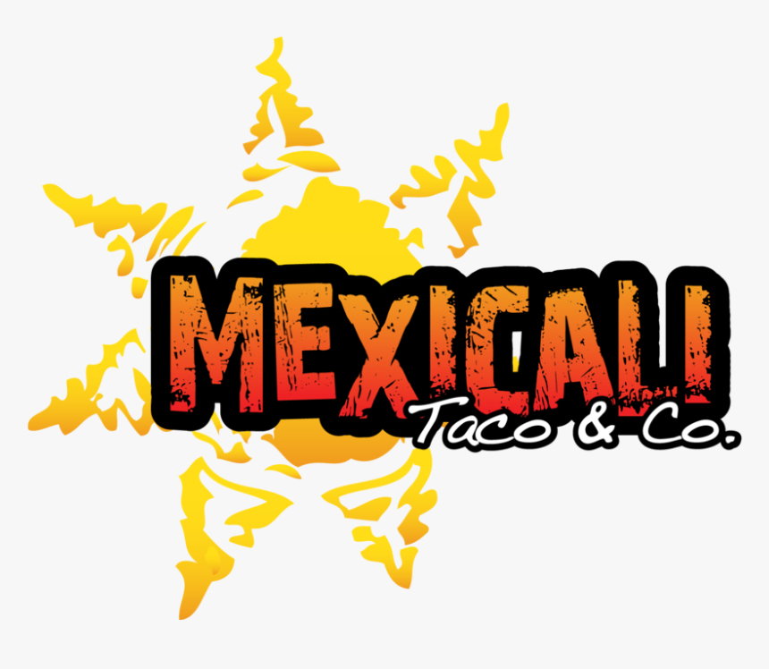 Transparent Taco Clip Art - Mexicali Taco Logo, HD Png Download, Free Download