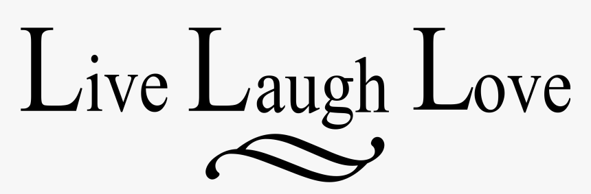 Related Coloring Pages Live Laugh Love Clip Art Hd Png Download Kindpng